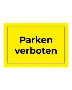 Fertigschild - Parken verboten